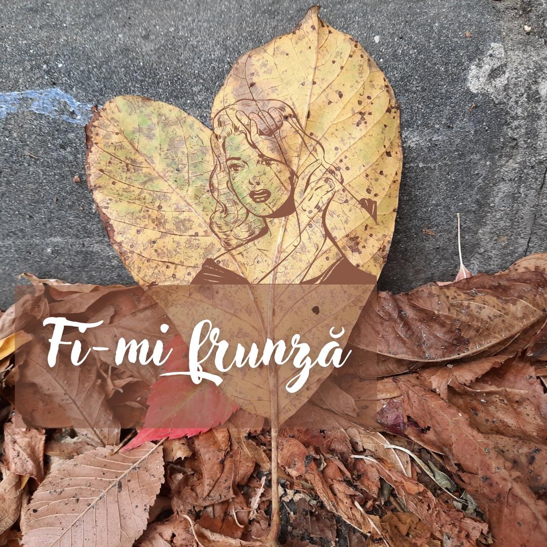 Fi-mi frunză